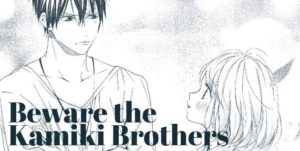 Beware the Kamiki Brothers by Onda Yuj