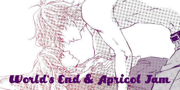 Worlds End and Apricot Jam Manga