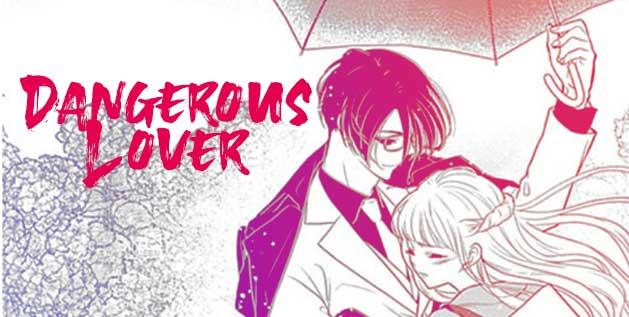 Dangerous Lover Manga by Nozomi Mino