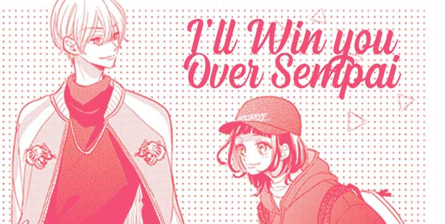 Ill win you over sempai manga of girl and guy