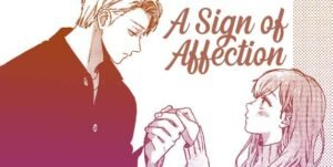Snapshot from A Sign of Affection by Suu Morishita