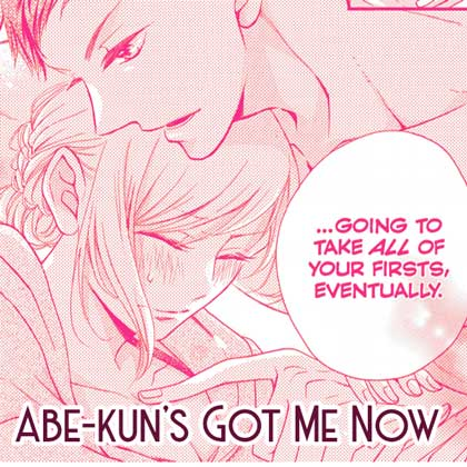 Abe-kun's Got Me Now Shoujo Manga Screenshot