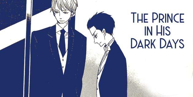 The Prince in His Dark Days Manga