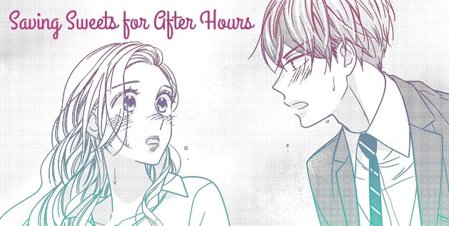 Saving Sweets for After Hours Manga